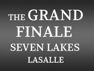 The Grand Finale Seven Lakes LeSalle